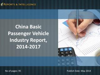 Reports and Intelligence: China Basic Passenger Vehicle Indu