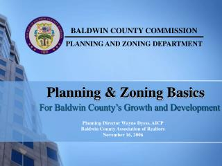 Planning & Zoning Basics