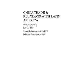 CHINA TRADE & RELATIONS WITH LATIN AMERICA