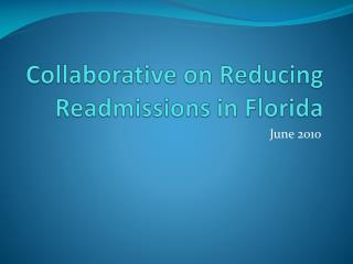 Collaborative on Reducing Readmissions in Florida