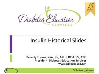 Insulin  Historical Slides