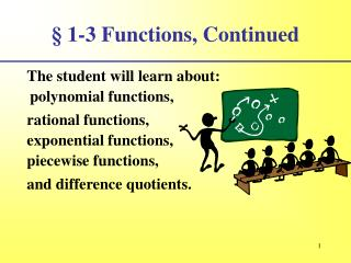 § 1-3 Functions, Continued