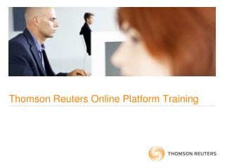 Thomson Reuters Online Platform Training