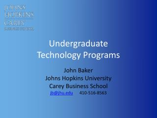 Undergraduate  Technology Programs