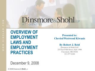 OVERVIEW OF EMPLOYMENT LAWS AND EMPLOYMENT PRACTICES	 December 9, 2008
