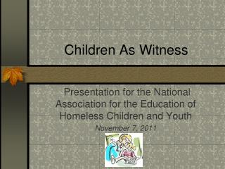 Children As Witness