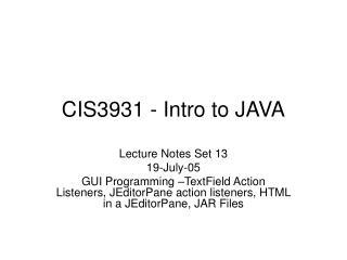 CIS3931 - Intro to JAVA