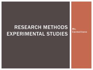 Research Methods Experimental Studies