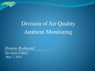 Division of Air Quality Ambient Monitoring