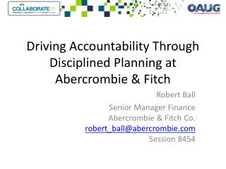 Driving Accountability Through Disciplined Planning at Abercrombie & Fitch