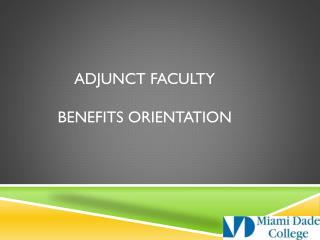 Adjunct Faculty  Benefits Orientation