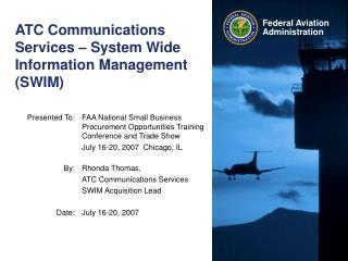 ATC Communications Services – System Wide Information Management (SWIM)