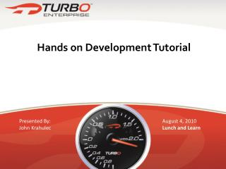 Hands on Development Tutorial
