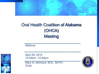 Oral Health Coalition of Alabama (OHCA) Meeting