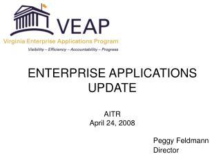 ENTERPRISE APPLICATIONS UPDATE AITR April 24, 2008