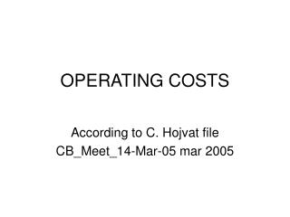 OPERATING COSTS