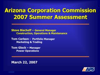 Arizona Corporation Commission 2007 Summer Assessment