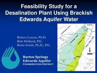 Feasibility Study for a  Desalination Plant Using Brackish Edwards Aquifer Water