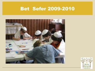 Bet  Sefer 2009-2010