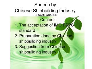 Speech by  Chinese Shipbuilding Industry ( CSNAME &CANSI )