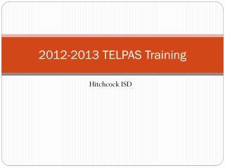 2012-2013 TELPAS Training