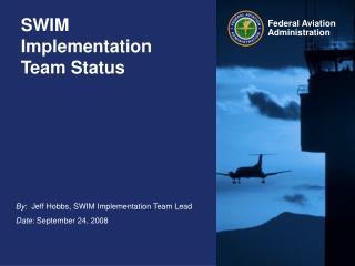 SWIM Implementation Team Status