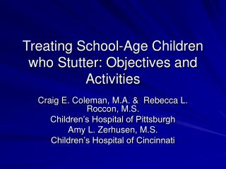 Treatment School-Age Children Who Stutter: Objectives and ...
