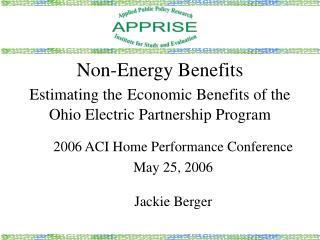 Non-Energy Benefits Estimating the Economic Benefits of the  Ohio Electric Partnership Program