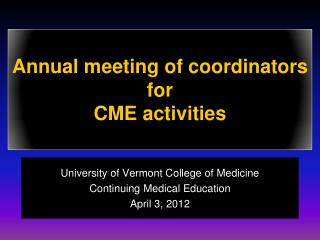 Annual meeting of coordinators  for  CME activities