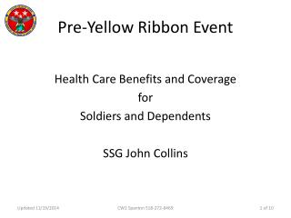 Pre-Yellow Ribbon Event
