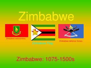 Zimbabwe: 1075-1500s