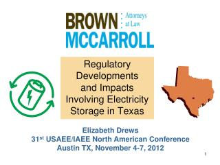 Regulatory Developments and Impacts Involving Electricity Storage in Texas