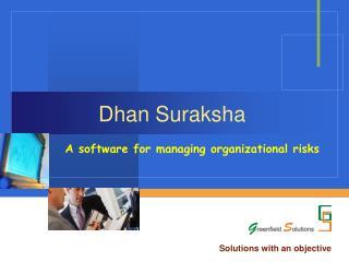 Dhan Suraksha