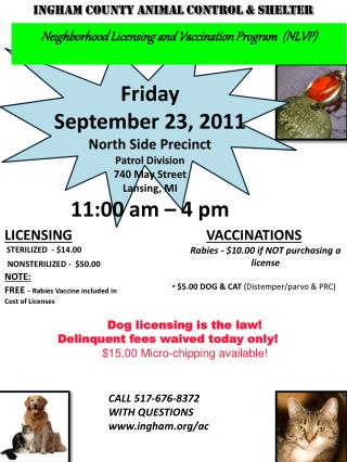 Friday September 23, 2011 North Side Precinct Patrol Division 740 May Street Lansing, MI
