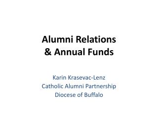 Alumni Relations  & Annual Funds