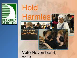 Hold Harmless Renewal