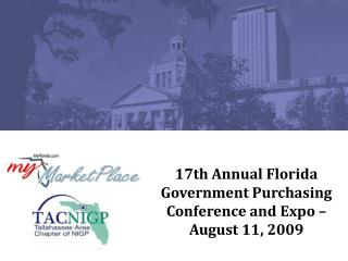 17th Annual Florida Government Purchasing Conference and Expo – August 11, 2009