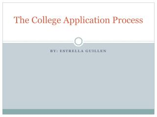 The College Application Process