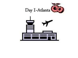Day 1-Atlanta