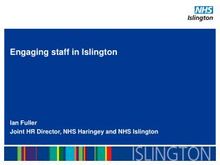 Engaging staff in Islington