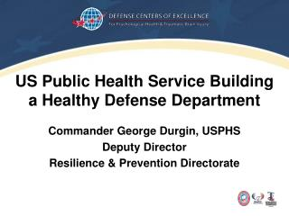 US Public Health Service Building a Healthy Defense Department