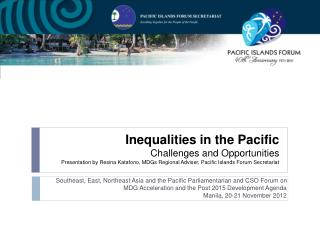Southeast, East, Northeast Asia and the Pacific Parliamentarian and CSO Forum on