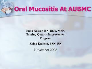 Oral Mucositis At AUBMC