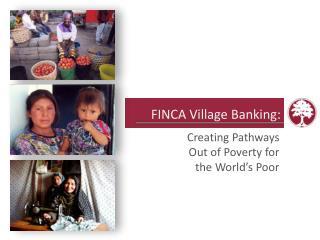 FINCA Village Banking:
