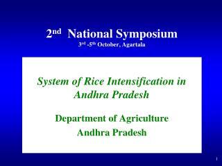 2 nd   National Symposium 3 rd  -5 th  October, Agartala