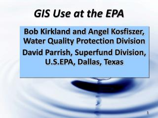 GIS Use at the EPA