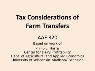 Tax Considerations of Farm  Transfers