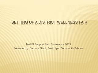 Setting Up a District Wellness Fair