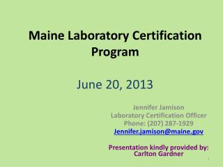 Maine Laboratory Certification Program June 20, 2013