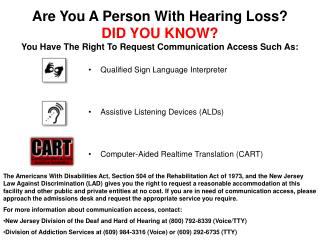 Qualified Sign Language Interpreter Assistive Listening Devices (ALDs)
